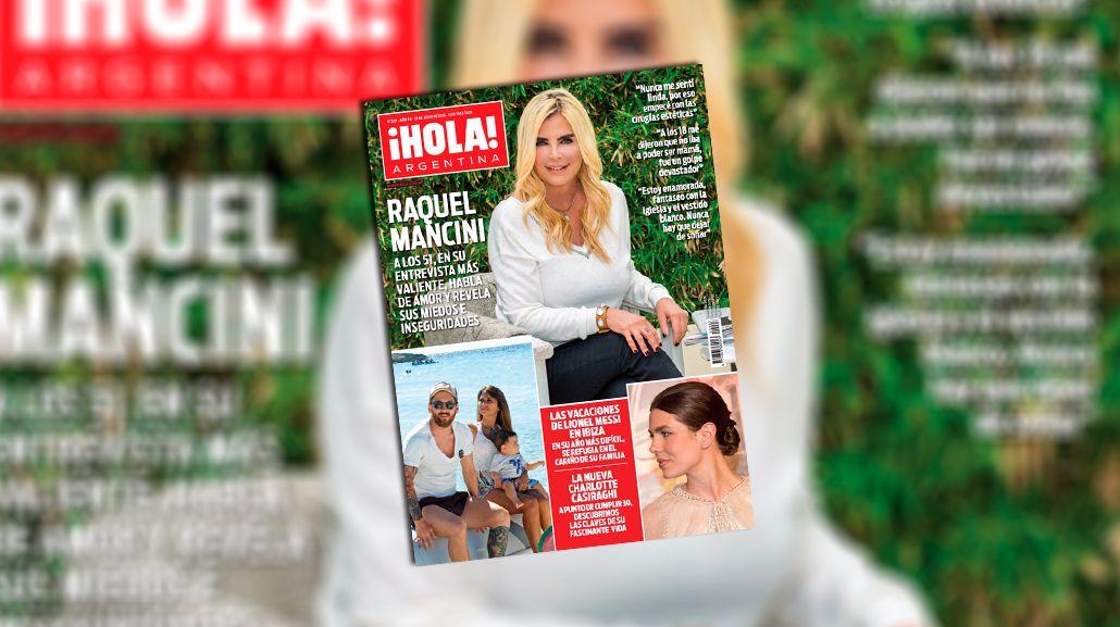 Raquel Mancini llegó a la tapa de Hola y revolucionó las redes: Nunca me sentí linda