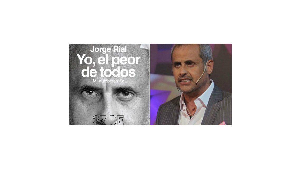 Tiralo al río y dejate de joder; Ofrecía sexo a cambio de cocaína: las historias del libro de Jorge Rial