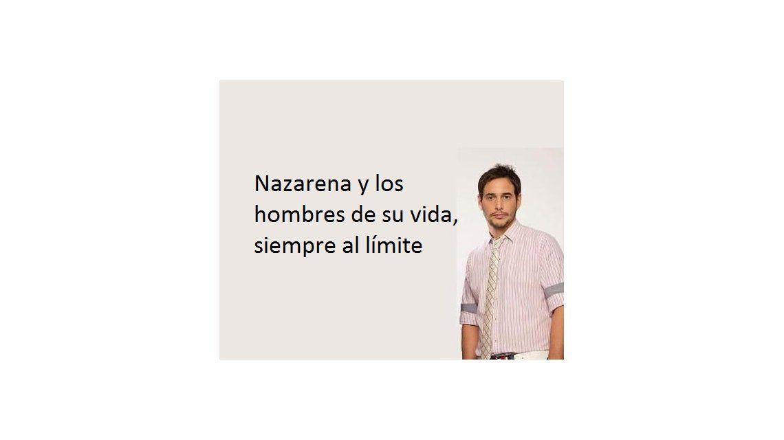 Nazarena Vélez y los hombres de su vida: siempre al límite
