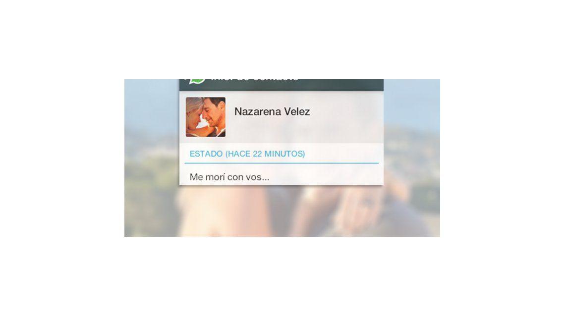 Nazarena Vélez cambió su perfil de Whatsapp: Me morí con vos