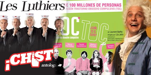 Éxito: Les Luthiers y Toc-Toc lideran la taquilla porteña
