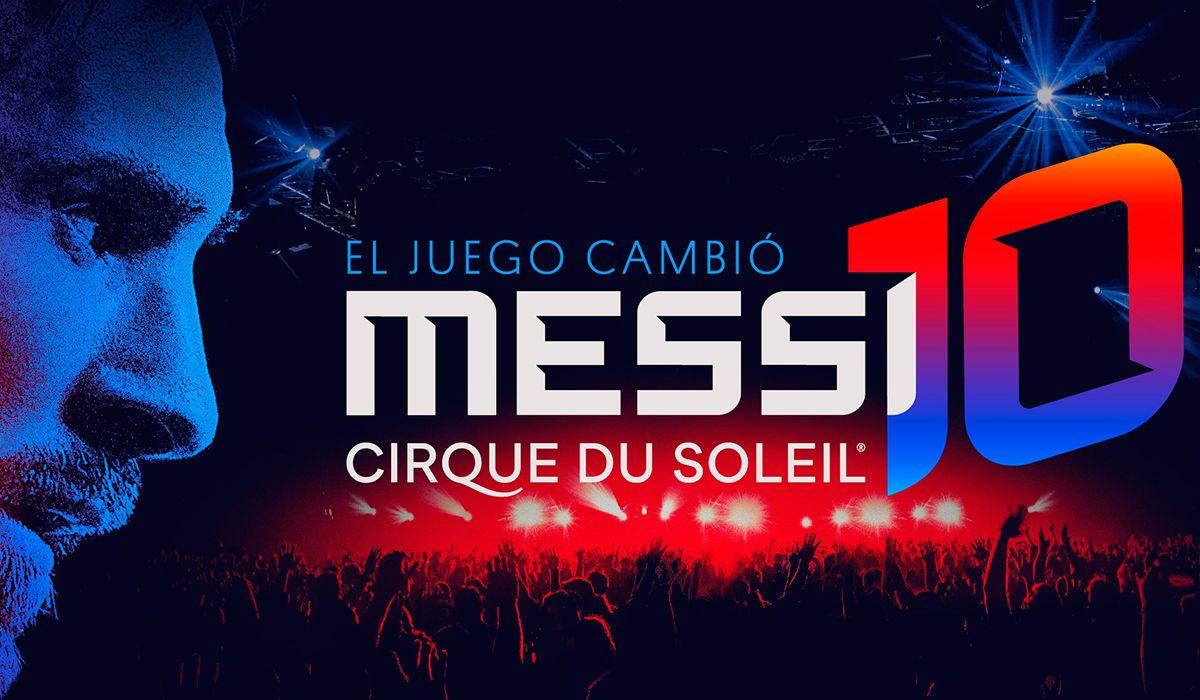 El show del Cirque du Soleil de Lionel Messi tiene fecha y lugar de estreno
