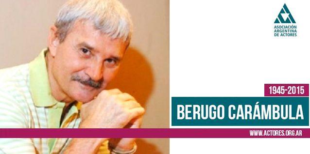 Murió Berugo Carámbula: el comunicado de la Asociación Argentina de Actores